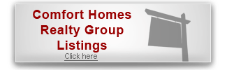 Comfort Homes Realty Group Listings